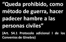 Texto del Art. 54.1 del Protocolo Adicional I de los Convenios de Ginebra