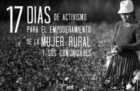 Imagen de la campaña 17 días de activismo por el empoderamiento de las mujeres rurales y sus comunidades